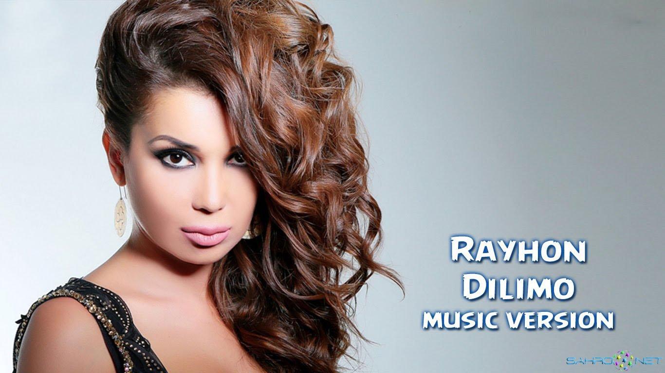 Rayhon - Dilimo (new music) 2015