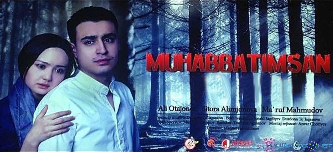 Muhabbatimsan / Мухаббатимсан Yangi Uzbek Kino 2015