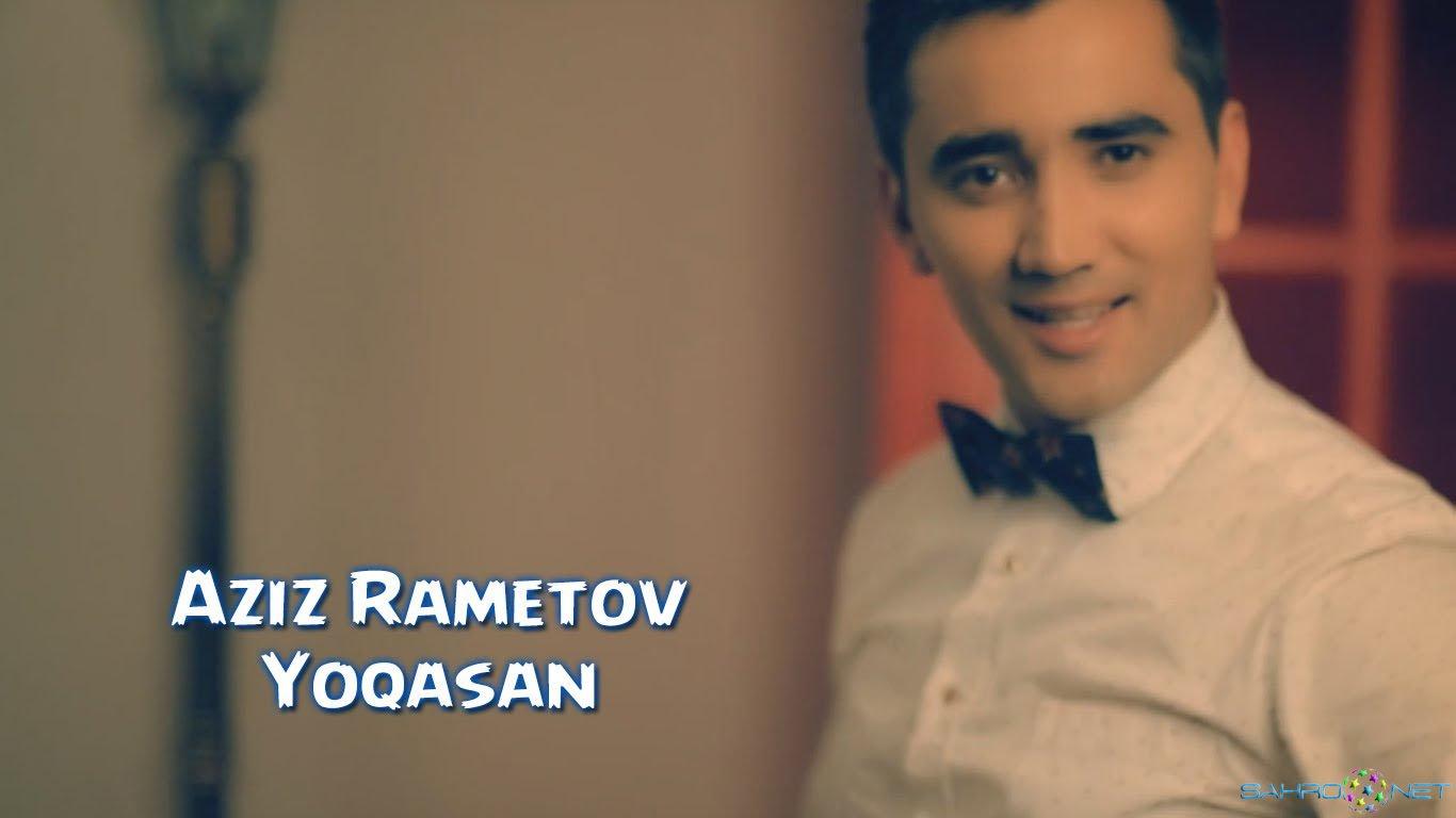 Aziz Rametov - Yoqasan (Янги Узбек Клип) 2015 скачать бесплатно