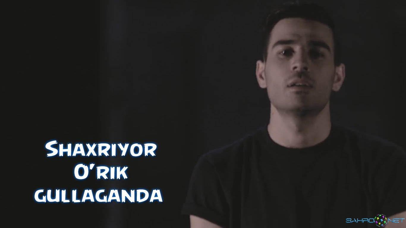 Shaxriyor 2016 | O'rik gullaganda Узбек Клиплар