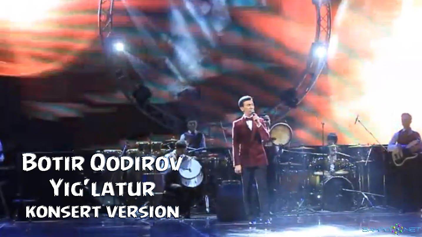 Botir Qodirov 2016 - Yig'latur (Live)
