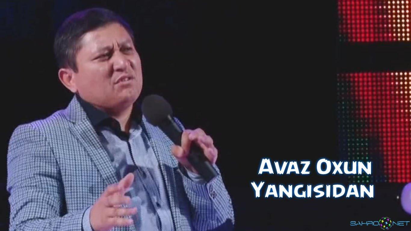 Avaz Oxun 2016 - Yangisidan