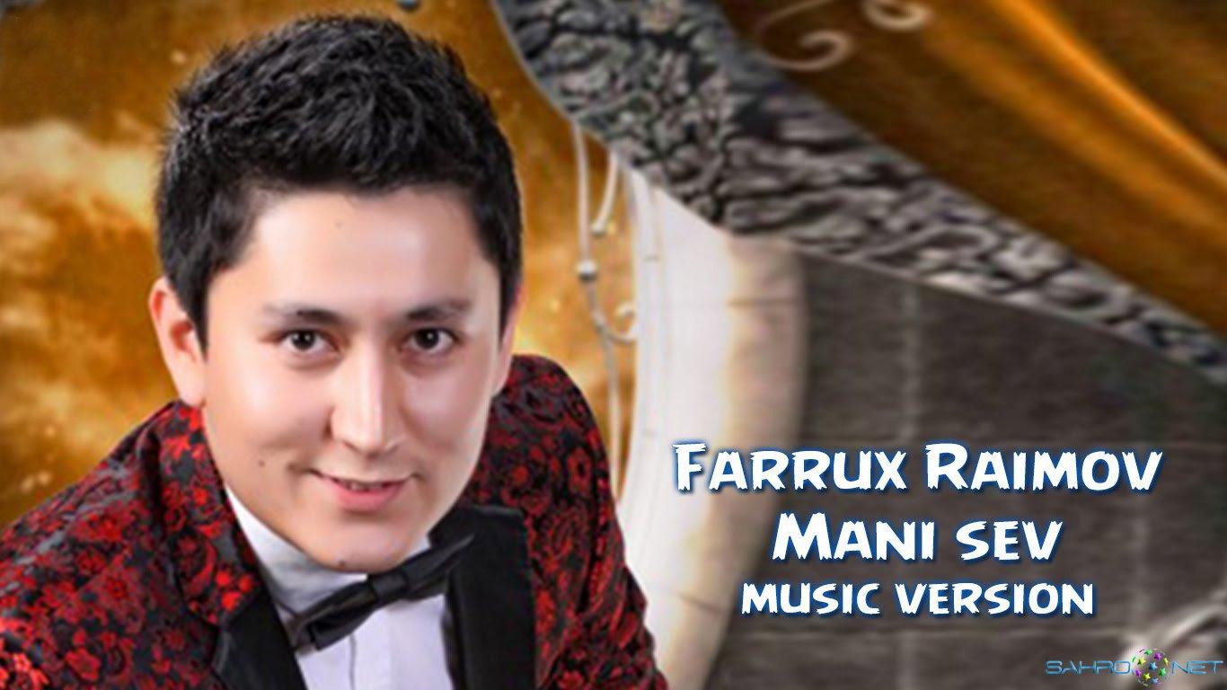 Farrux Raimov 2016 Mani sev (new music)