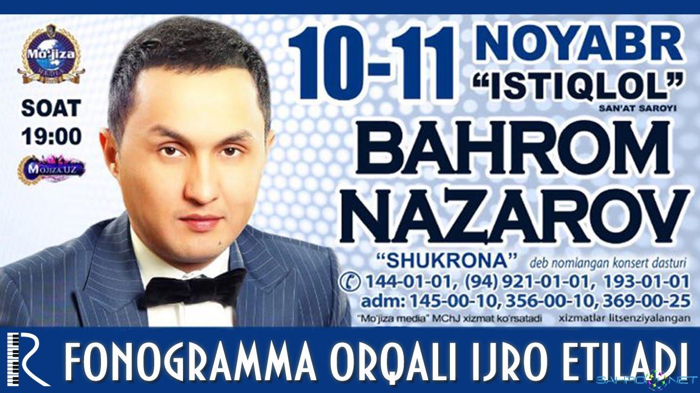 """Bahrom Nazarov - """"Shukrona"""" konsert dasturi 2015"""