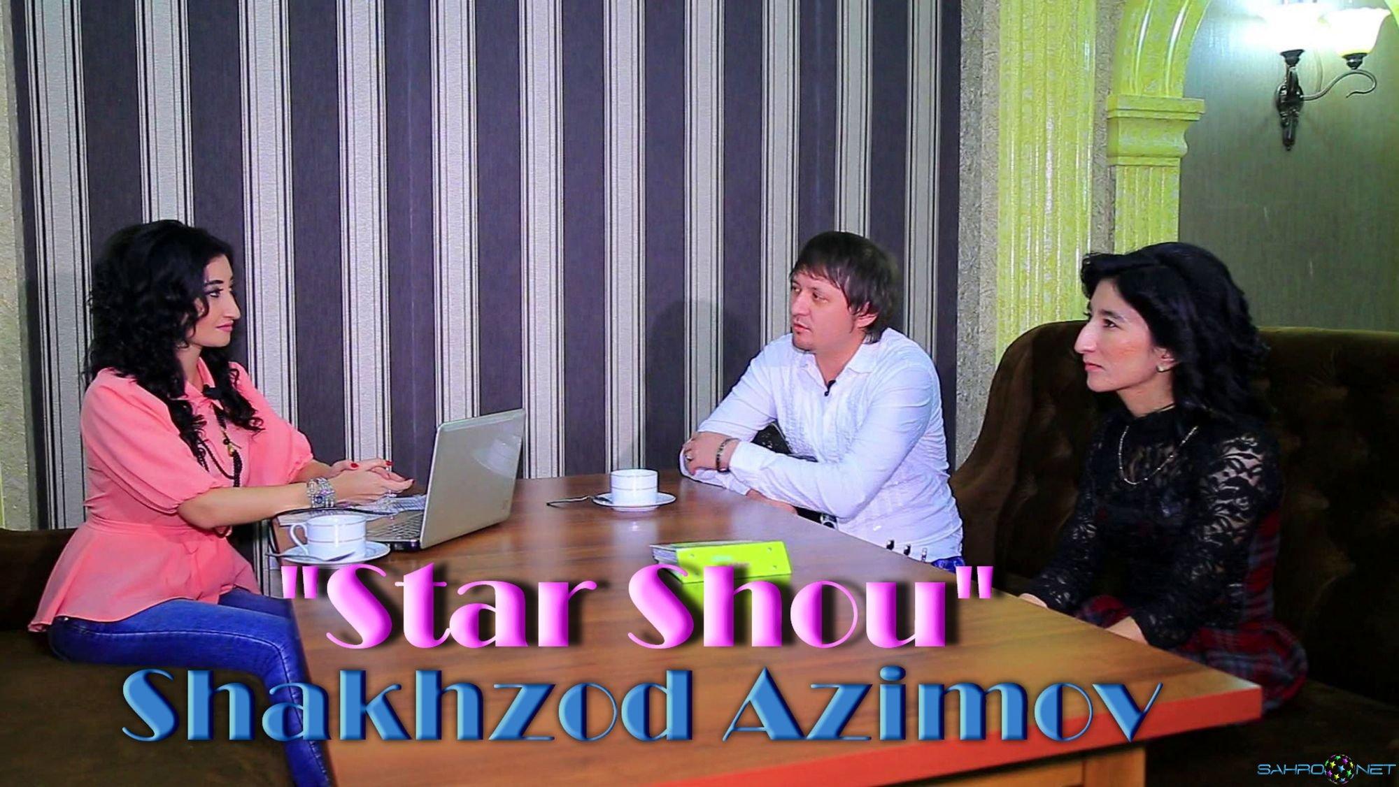 """Star Shou"" dasturining mehmoni Shakhzod Azimov 2016"