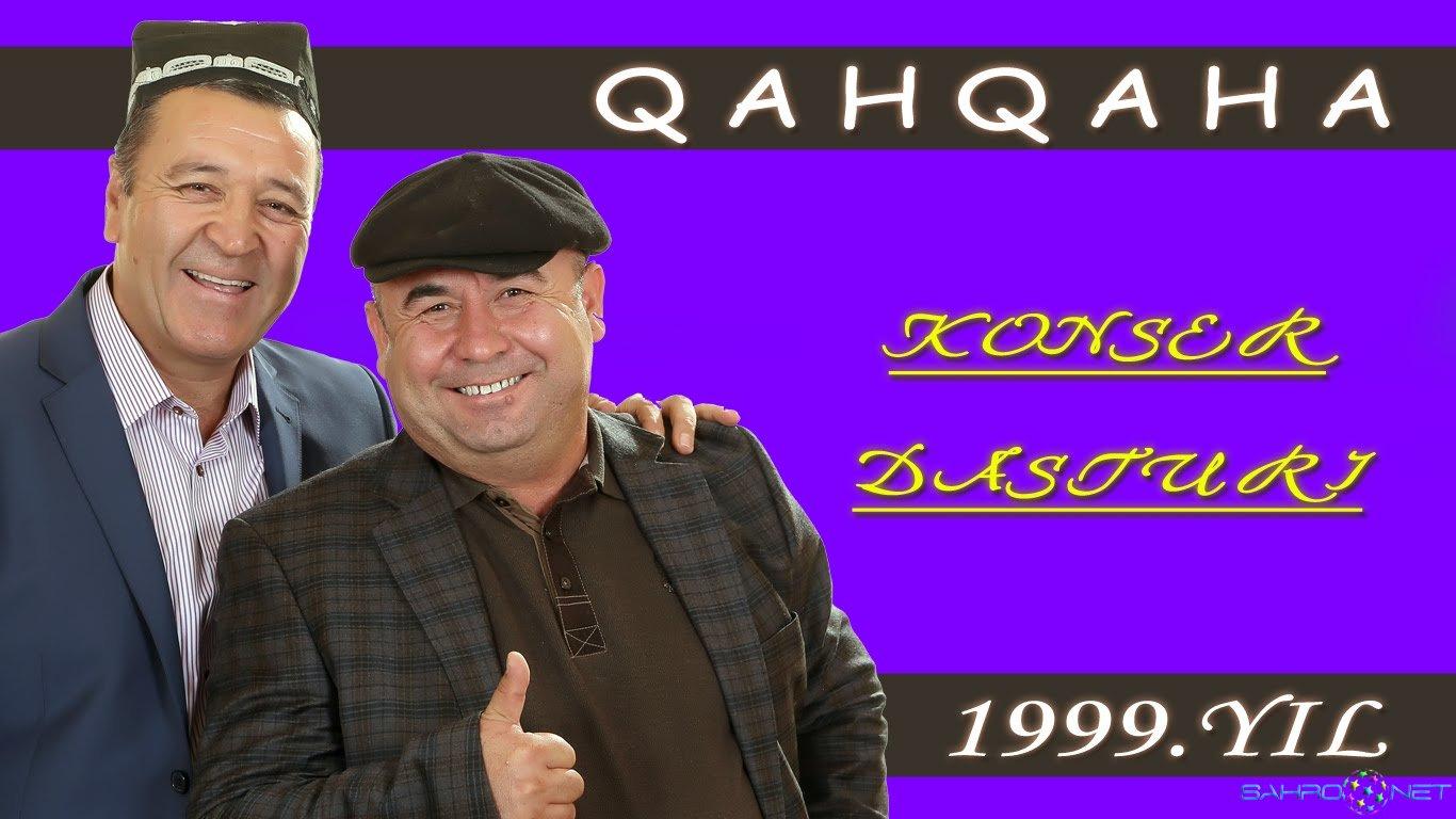 Qahqaha konsert dasturi 1999