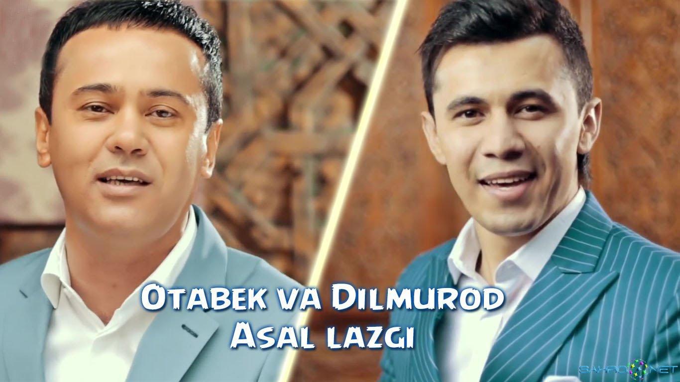 Dilmurod Sultonov & Otabek Muhammadzohid - Asal lazgi Узбек клип 2016