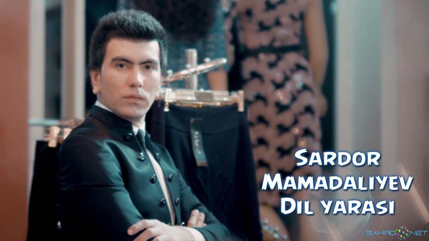Sardor Mamadaliyev - Dil yarasi 2016
