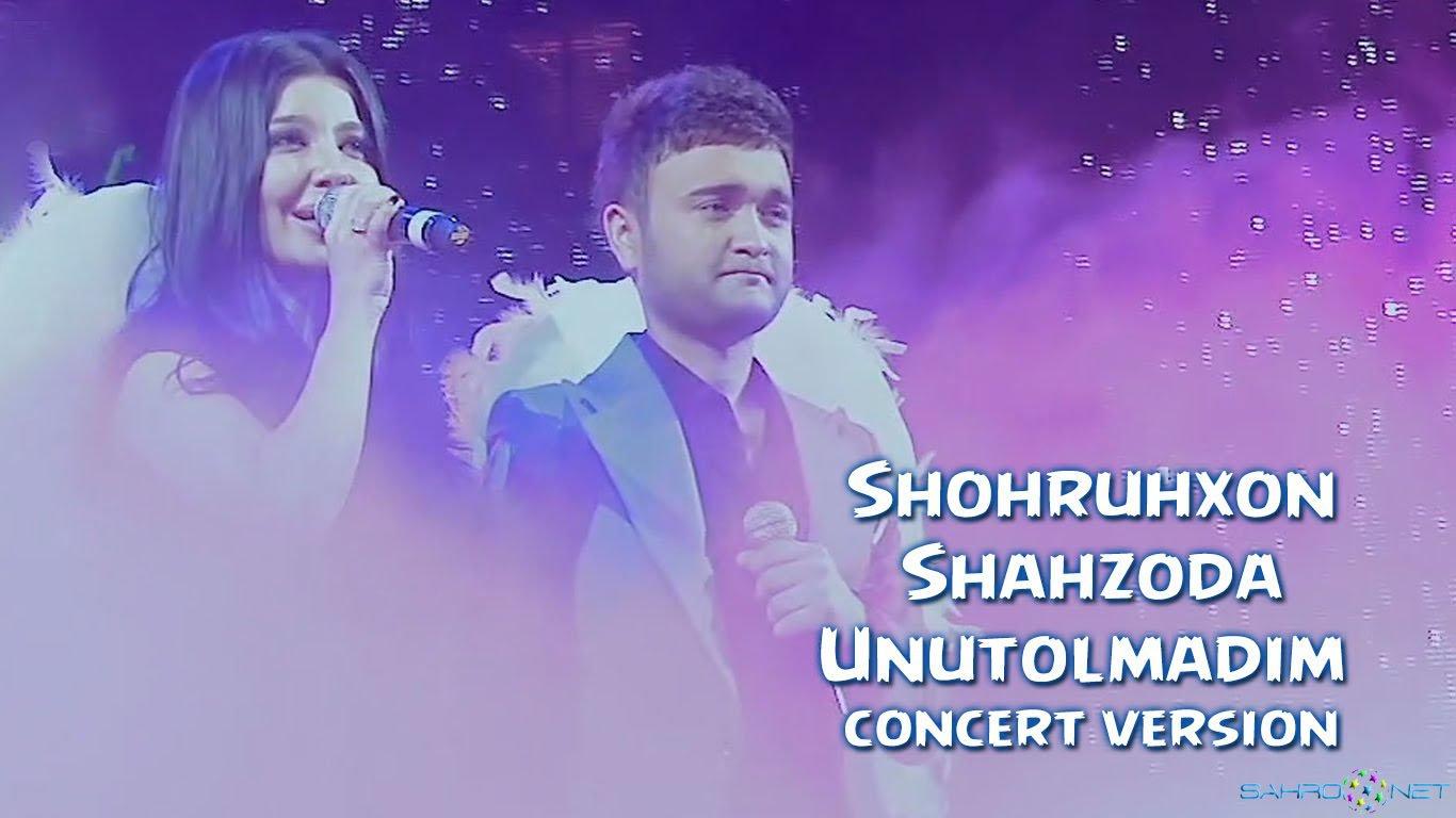 Shohruhxon va Shahzoda - Unutolmadim (Konsert version) 2016
