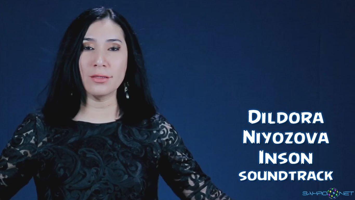Dildora Niyozova 2016 Inson (soundtrack) узбек клип