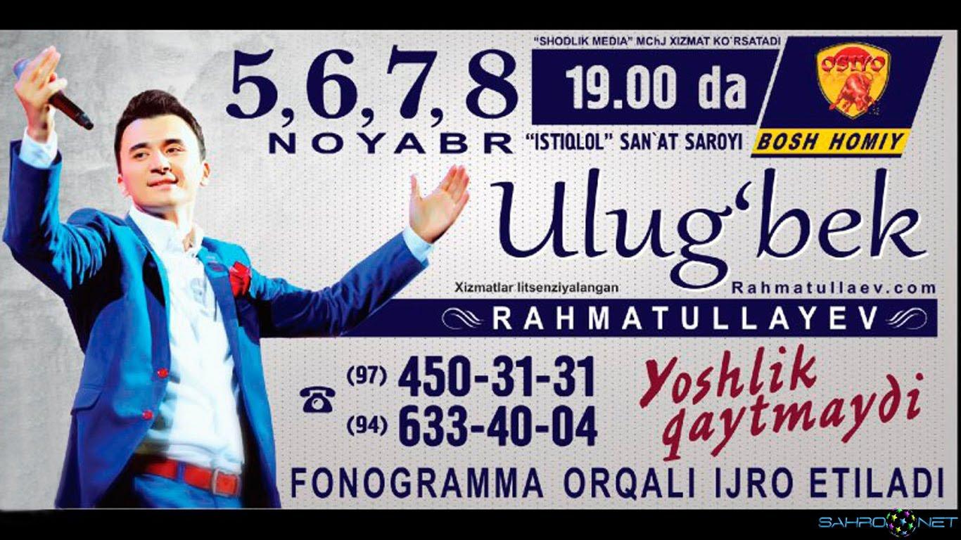 Ulug'bek Rahmatullayev Yoshlik qaytmaydi konsert dasturi 2015