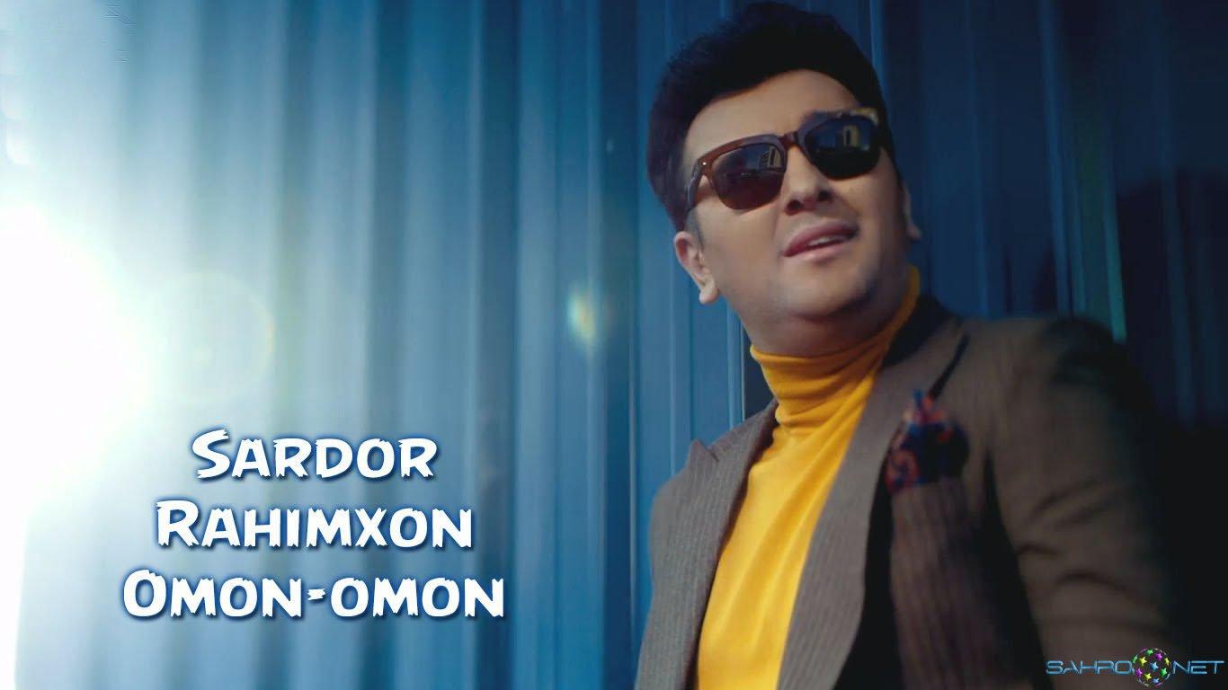 Sardor Rahimxon - Omon-omon узбек клип 2016