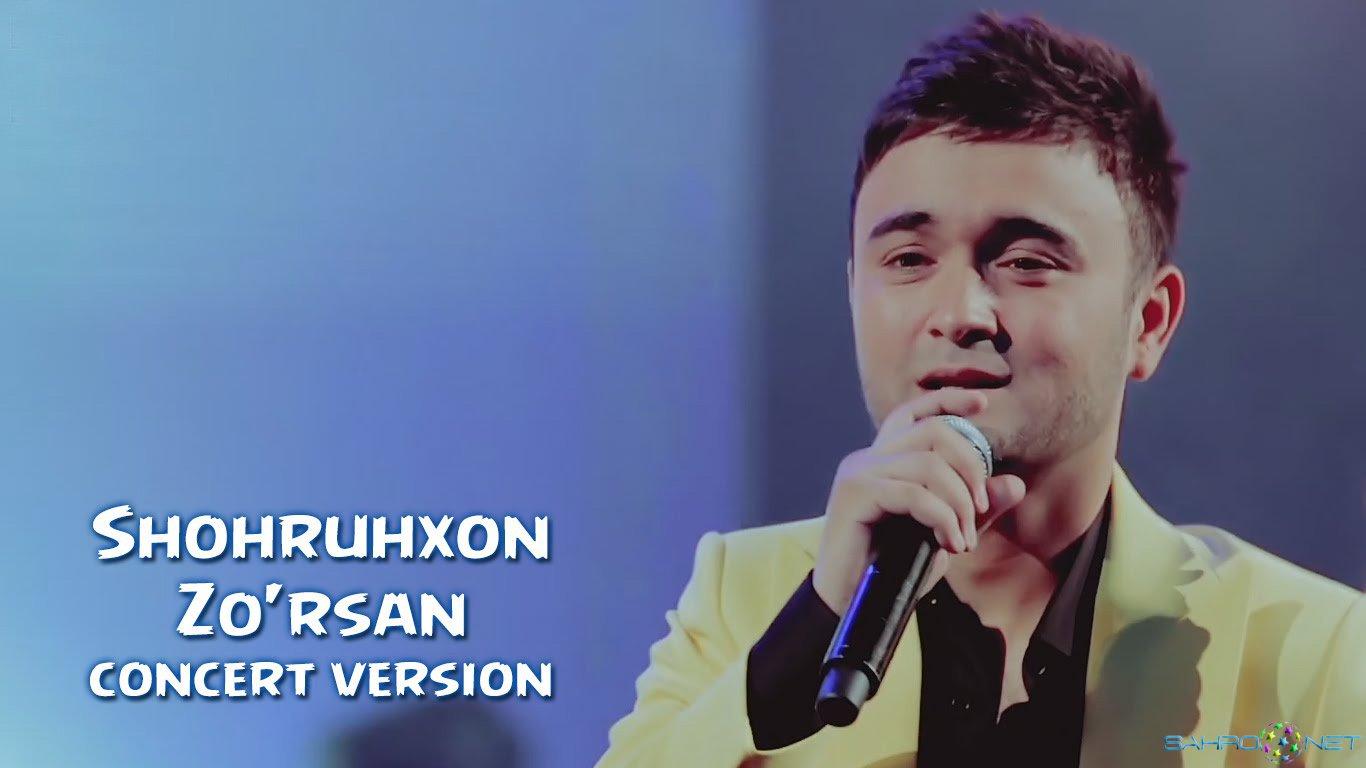 Shohruhxon 2016 - Zo'rsan (konsert version)