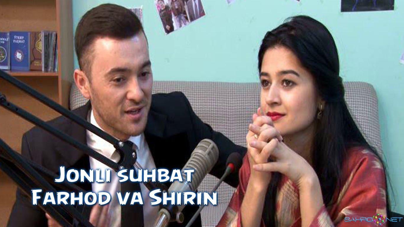 Jonli suhbat - Farhod va Shirin 2016
