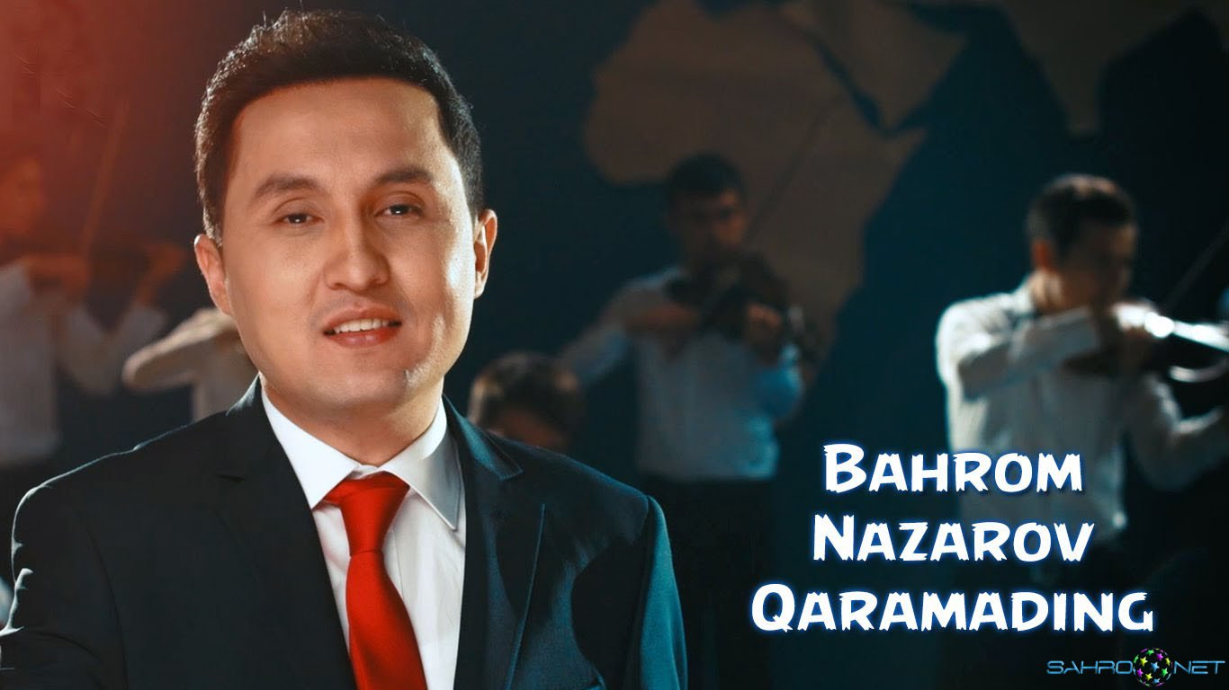 Bahrom Nazarov - Qaramading 2016