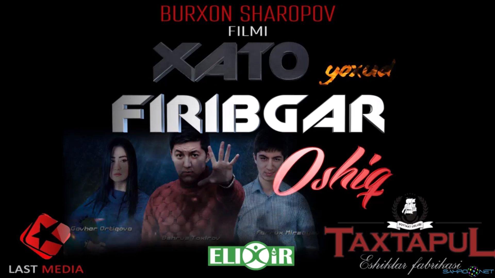 Firibgar Oshiq - Yangi o'zbek kino film 2016