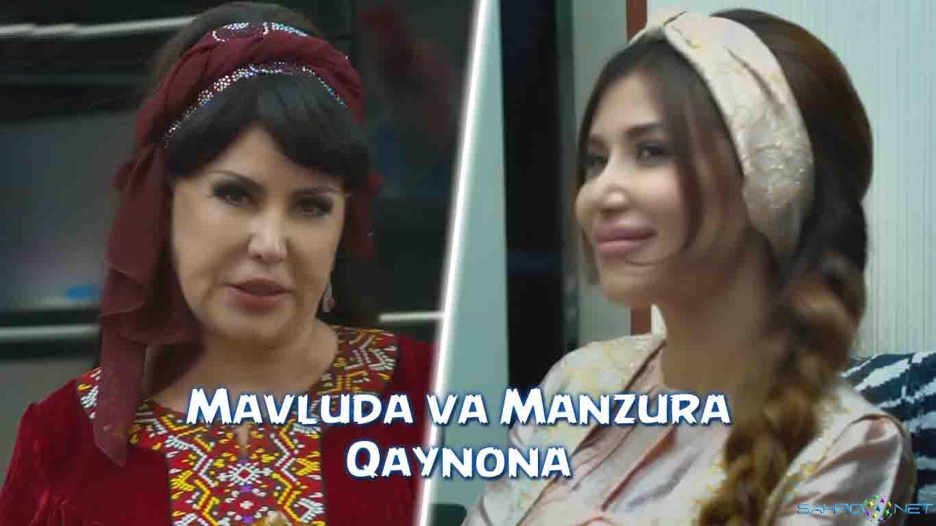 Mavluda Asalxo'jayeva va Manzura - Qaynona узбек клип