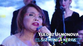 Yulduz Usmonova - Siz menga kerak