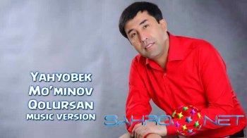 Yahyobek Mo'minov - Qolursan (new music)
