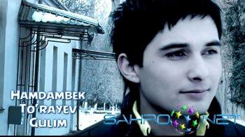 Hamdambek To'rayev - Gulim