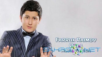 Farrux Raimov - Uhla (new music)