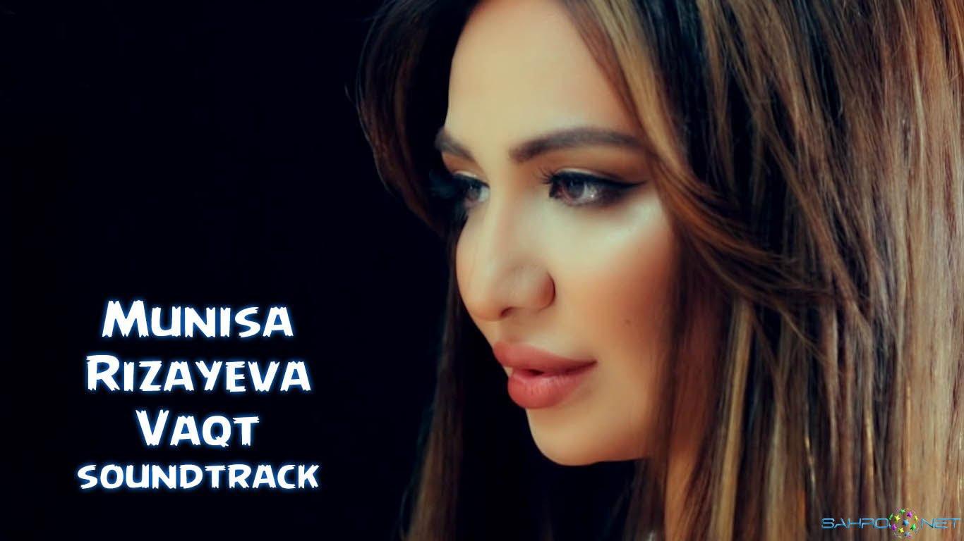 Munisa Rizayeva - Vaqt (soundtrack) 2016