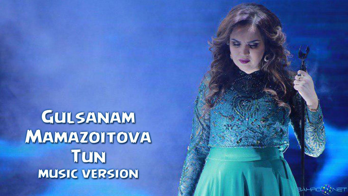 Gulsanam Mamazoitova - Tun (new music) 2016