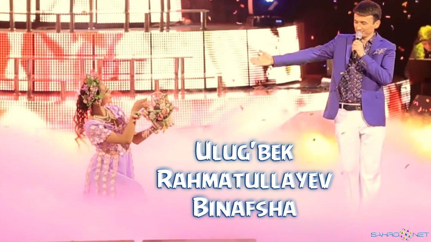 Ulug'bek Rahmatullayev - Binafsha (konsert version) 2016