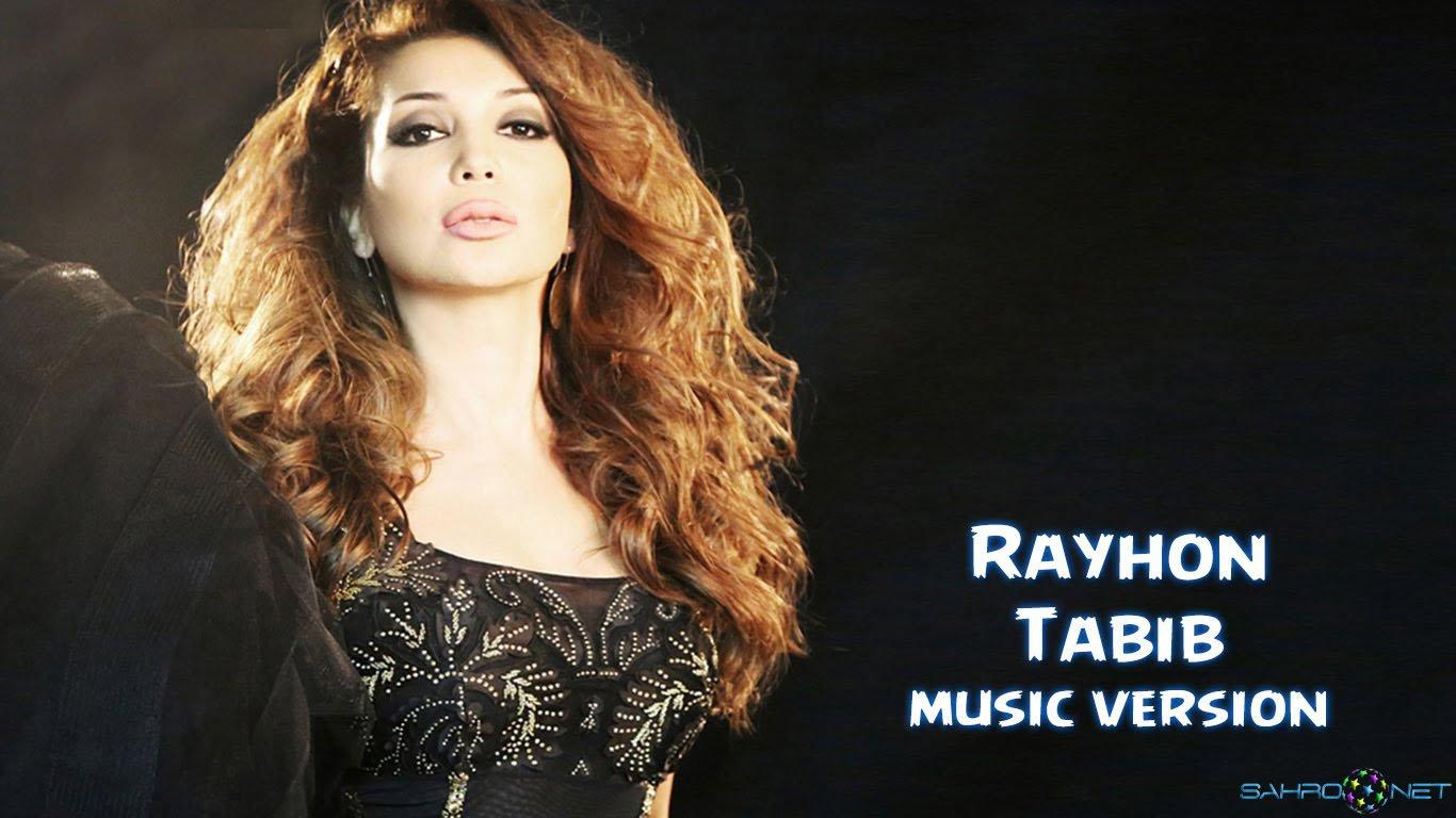 Rayhon - Tabib (new music) 2016