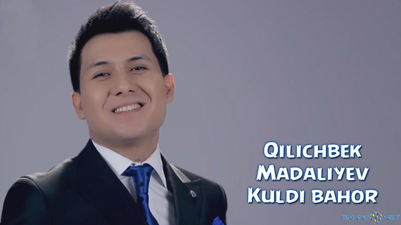 Qilichbek Madaliyev - Kuldi bahor 2016