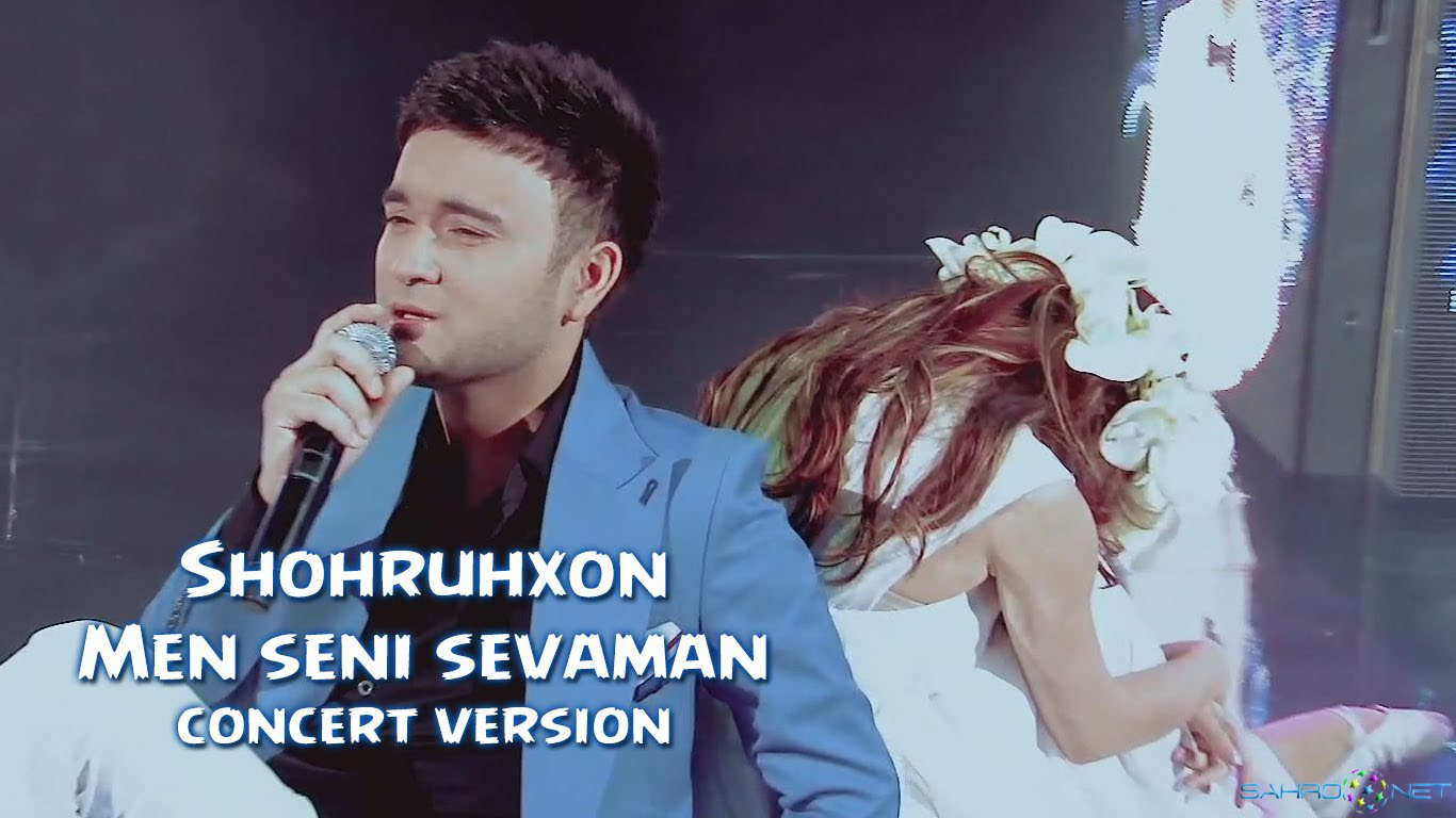 Shohruhxon - Men seni sevaman (konsert version) 2016