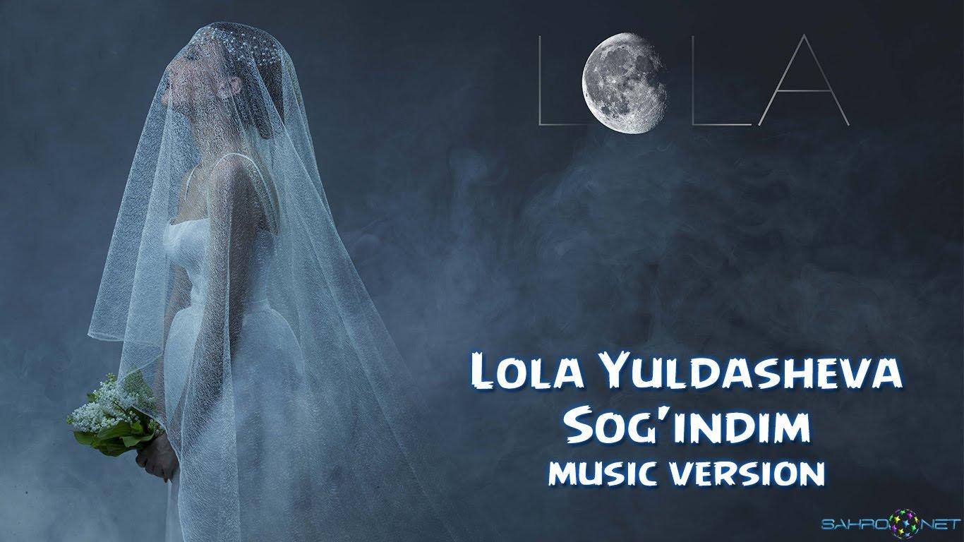 Lola Yuldasheva - Sog'indim (new music) 2015