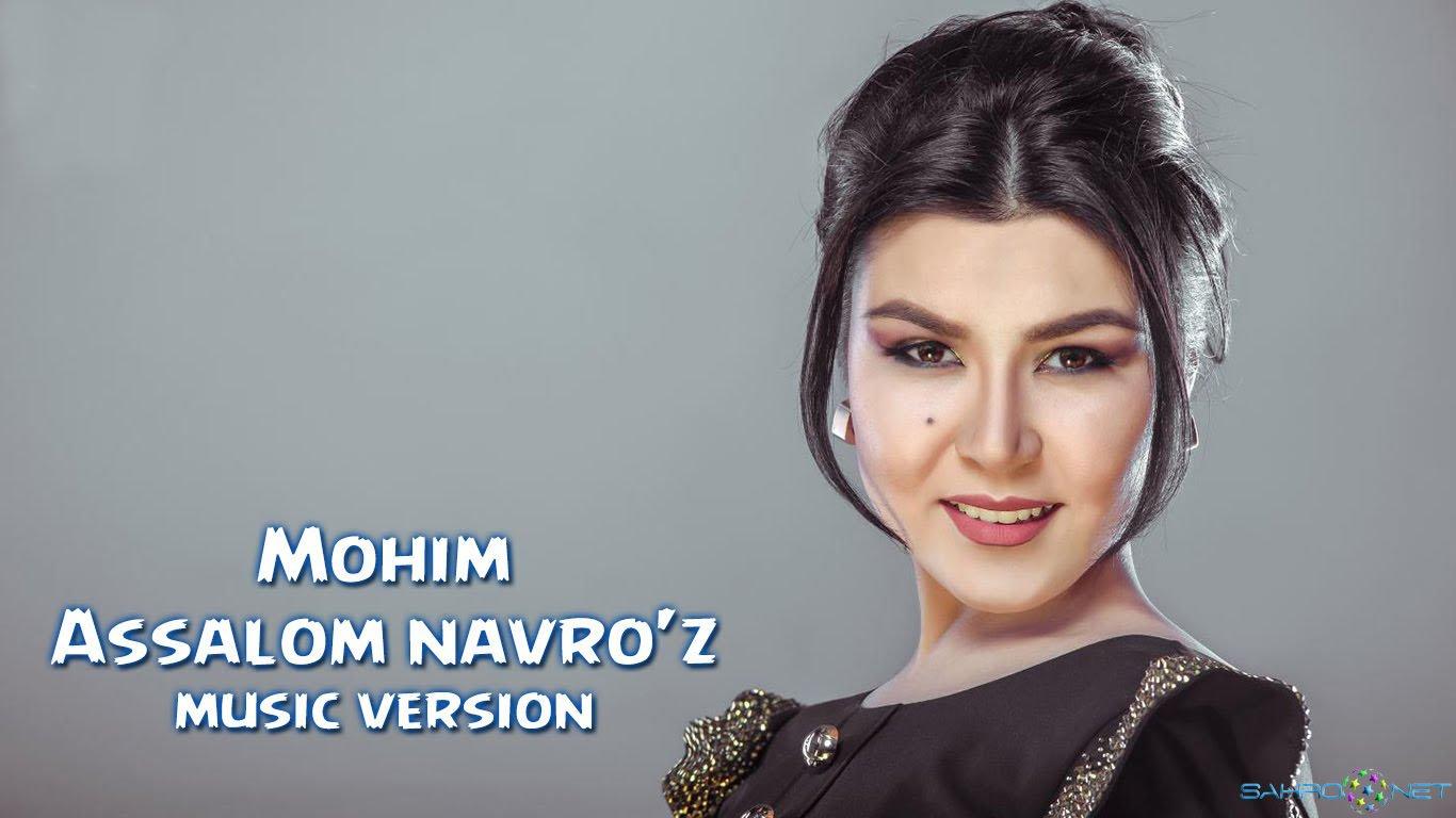 Mohim - Assalom navro'z (new music) 2016