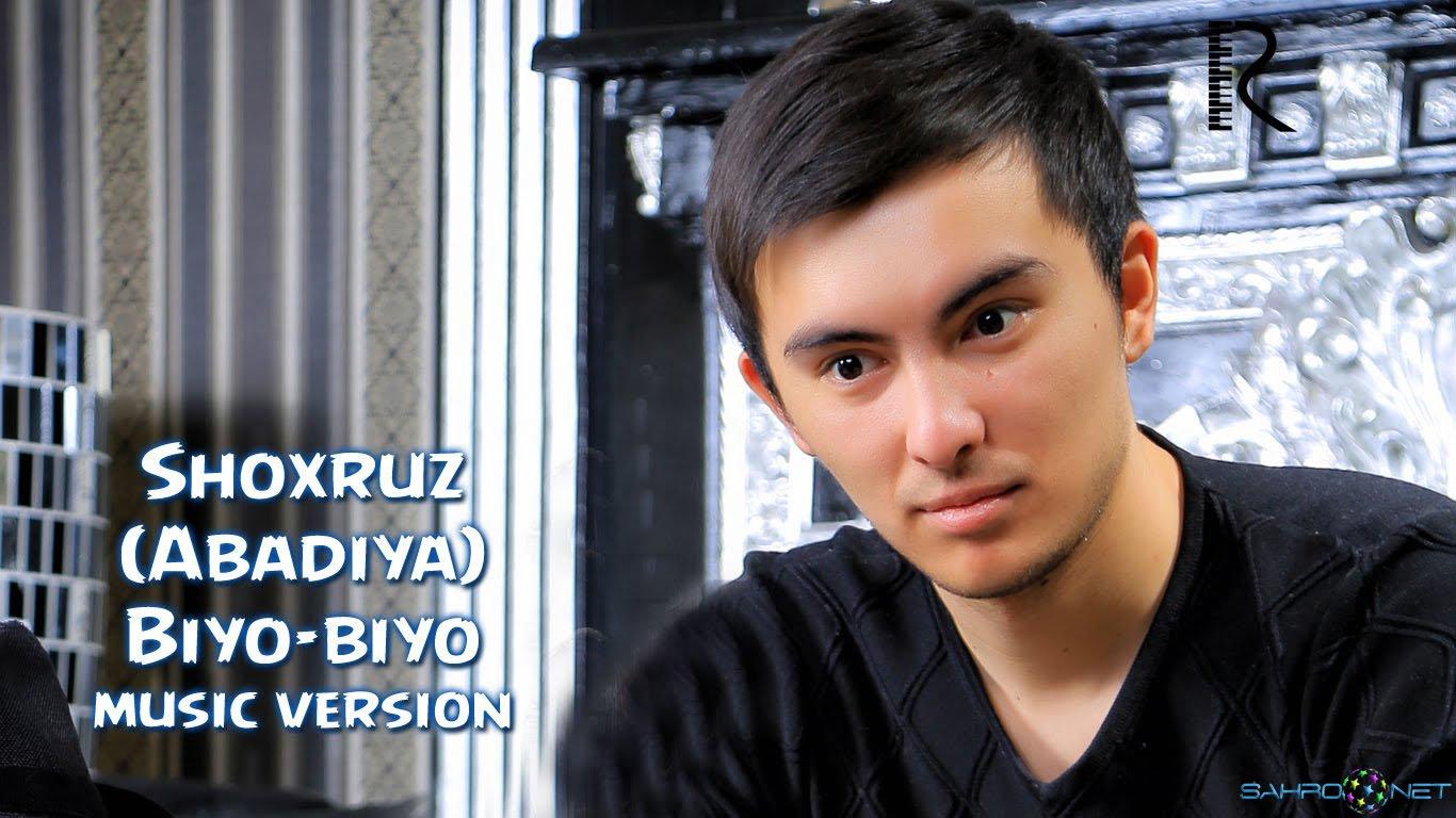 Shoxruz (Abadiya) - Biyo-biyo (new music) 2016