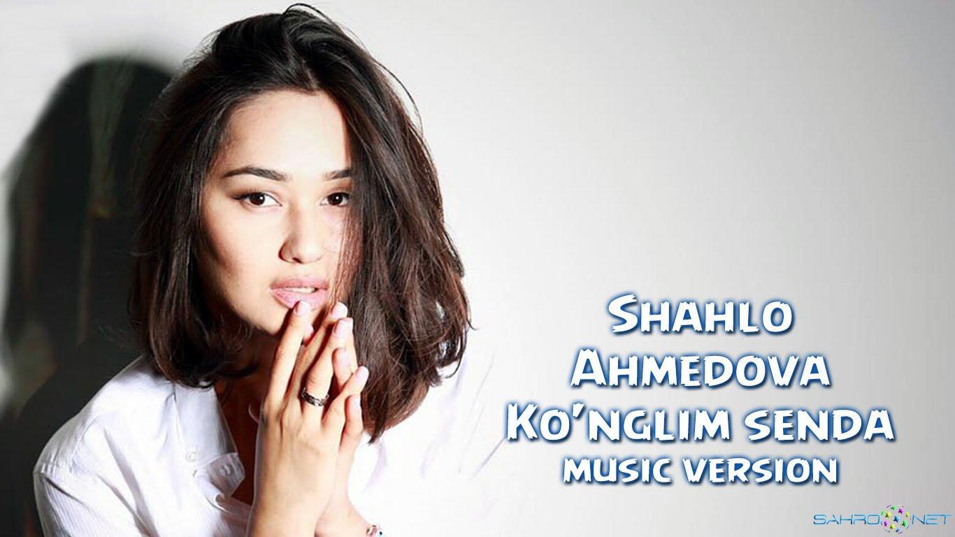Shahlo Ahmedova - Ko'nglim senda (music version) 2016