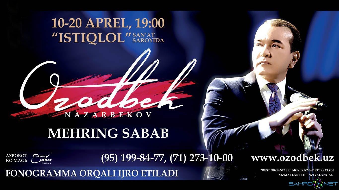 """Ozodbek Nazarbekov 2016 """"Mehring sabab"""" konsert dasturi 2"""