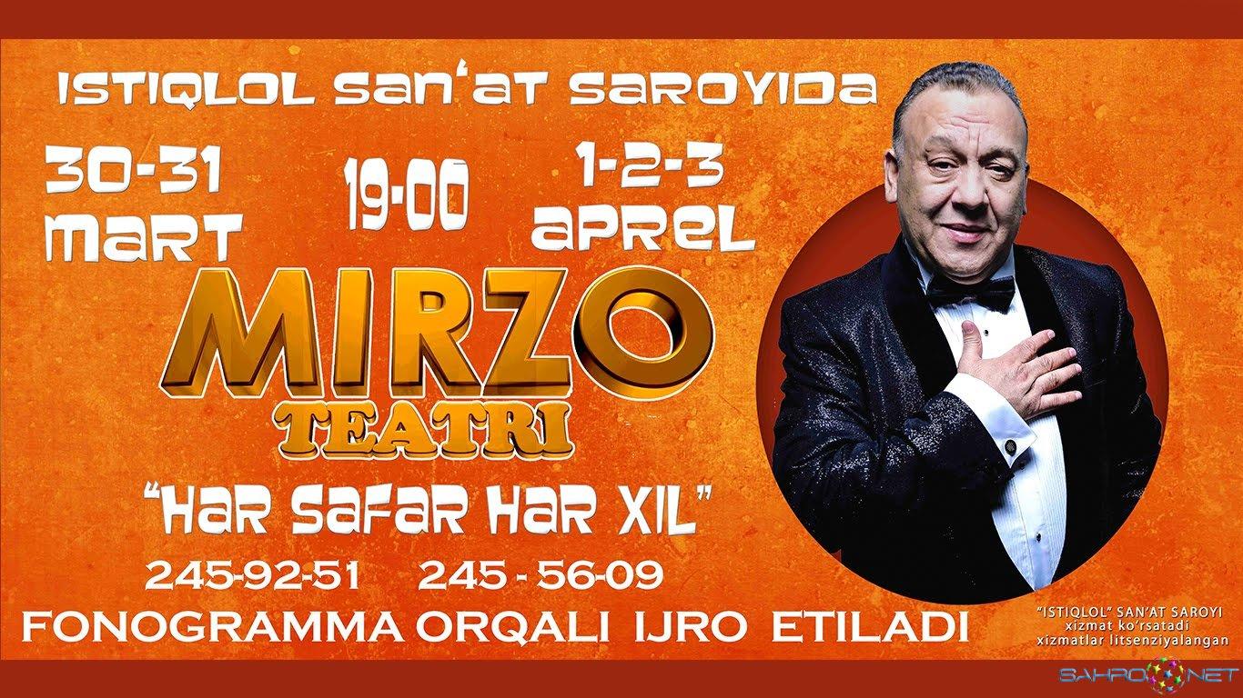 Mirzo teatri 2016 Xar safar xar-xil nomli konsert dasturi 2016