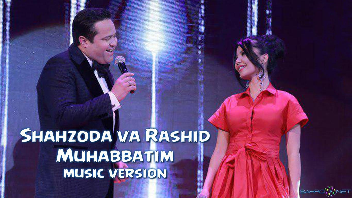 Shahzoda va Rashid Holiqov - Muhabbatim (new music) 2016