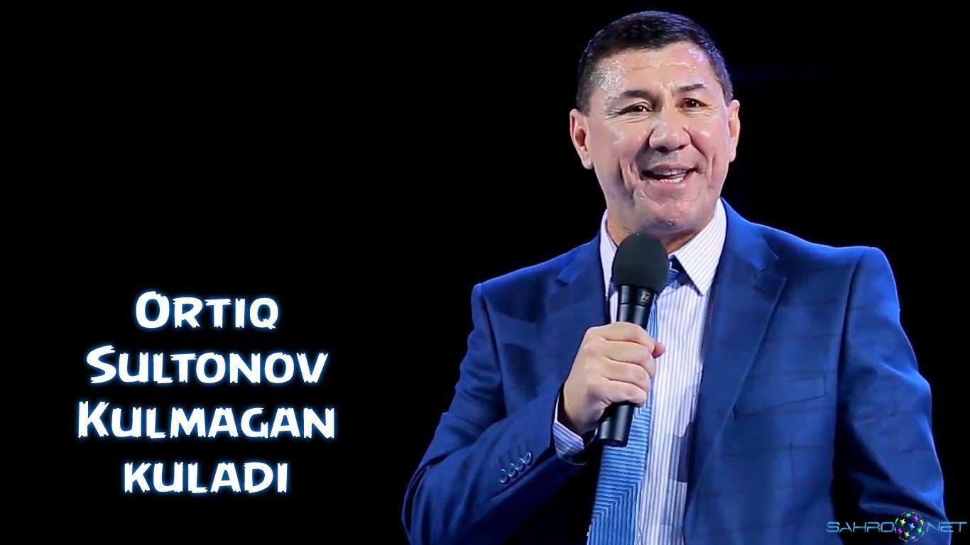 Ortiq Sultonov 2016 - Kulmagan kuladi