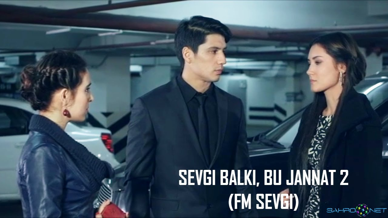 Sevgi balki bu jannat - 2 Узбек Кино 2016