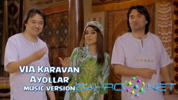 VIA Karavan - Ayollar (new music)