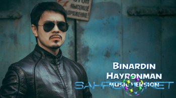Binardin - Hayronman (new music)