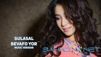 Gulasal - Bevafo yor (new music)