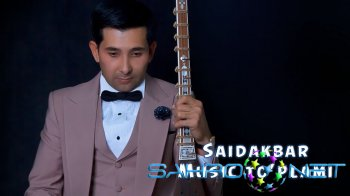 Saidakbar - Music to'plami
