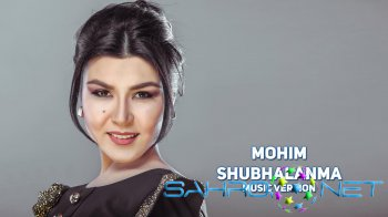 Mohim - Shubhalanma (new music)